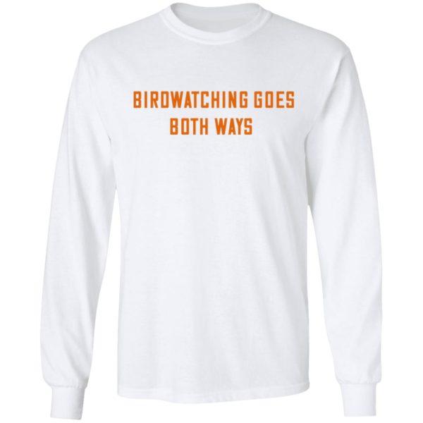 redirect01132021000105 4 600x600 - Birdwatching goes both ways shirt