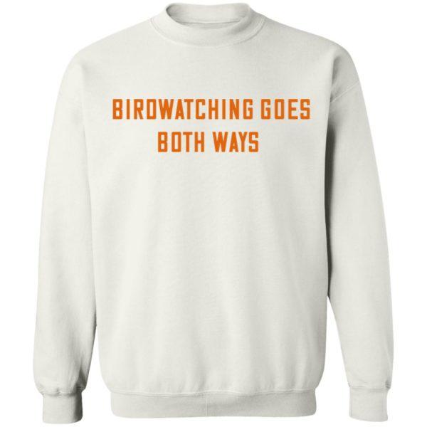 redirect01132021000105 8 600x600 - Birdwatching goes both ways shirt