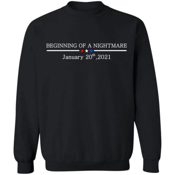 redirect01132021100147 8 600x600 - Beginning of a nightmare January 20th 2021 t-shirt