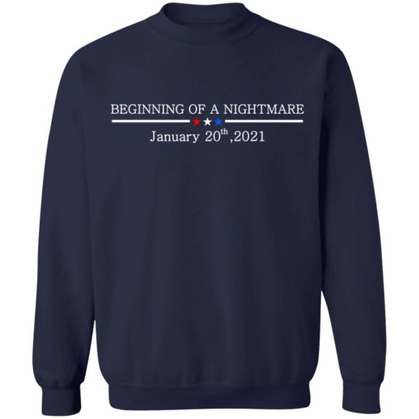 redirect01132021100147 9 600x600 - Beginning of a nightmare January 20th 2021 t-shirt