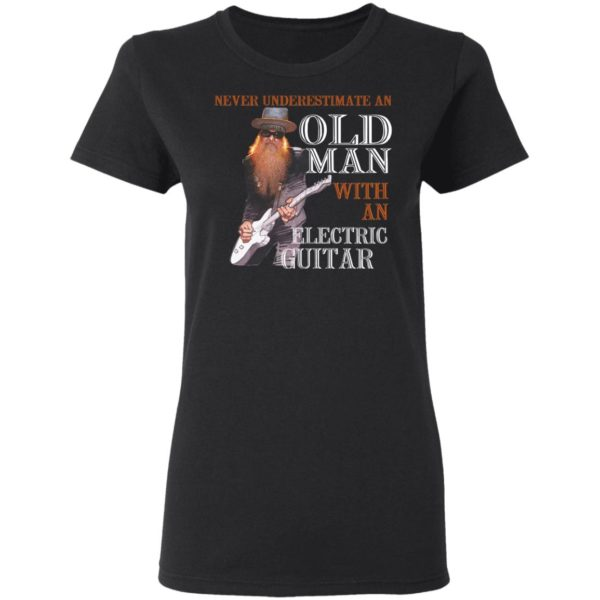redirect01132021100159 2 600x600 - Never underestimate an old man with an electric guitar shirt