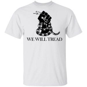 redirect01142021230104 300x300 - We will tread shirt