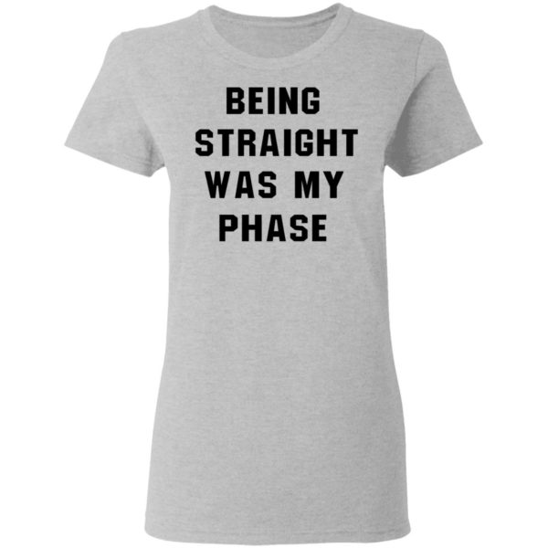 redirect01152021010145 3 600x600 - Being straight was my phase shirt