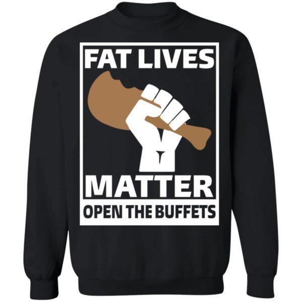 redirect01212021010121 8 600x600 - Fat lives matter open the buffets shirt