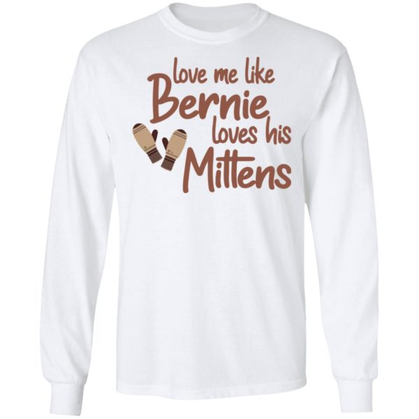 redirect01212021210131 5 600x600 - Love me like Bernie loves his Mittens shirt
