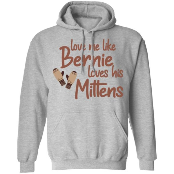 redirect01212021210131 6 600x600 - Love me like Bernie loves his Mittens shirt