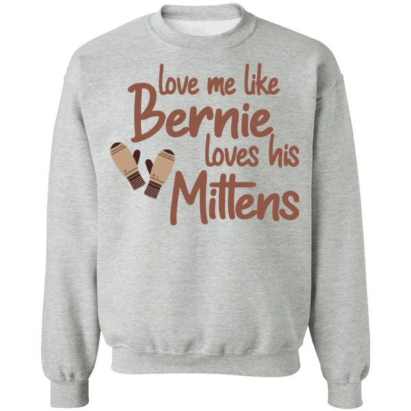 redirect01212021210131 8 600x600 - Love me like Bernie loves his Mittens shirt
