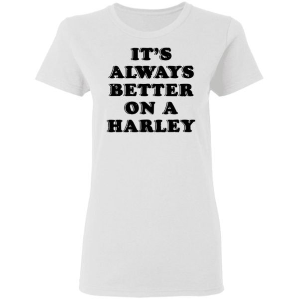 redirect01272021040121 2 600x600 - It's always better on a harley shirt