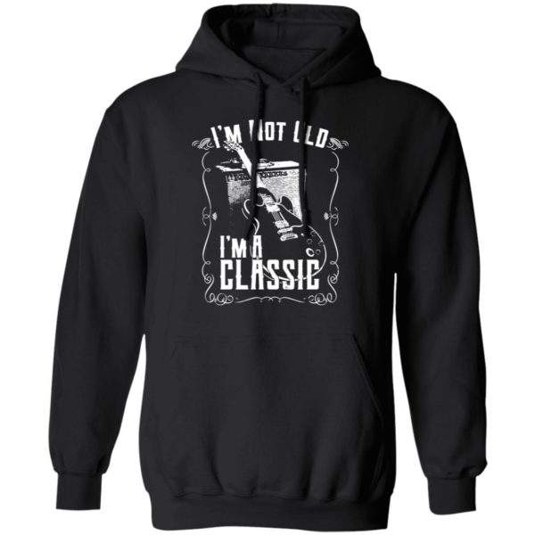 redirect02192021030224 5 600x600 - I'm not old I'm a classic guitar shirt
