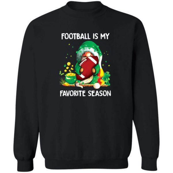 redirect02202021020213 8 600x600 - Gnomes Irish football is my favorite season shirt