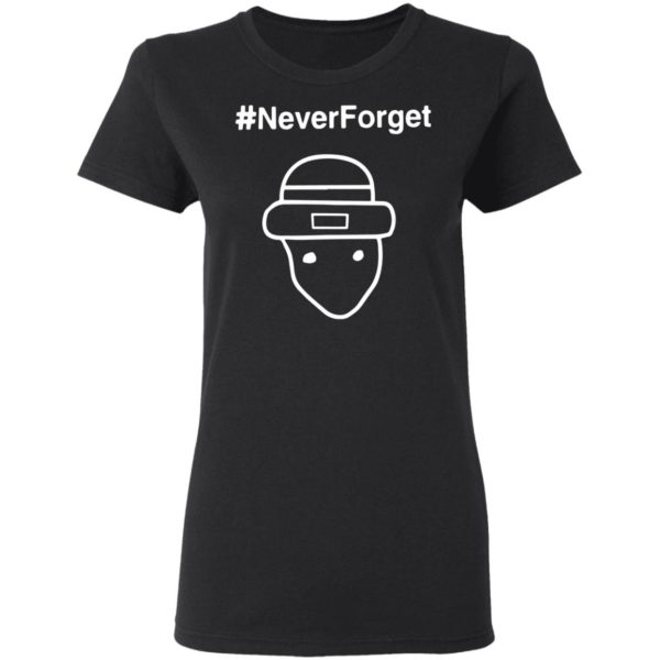 redirect02222021050224 3 600x600 - #Never forget shirt