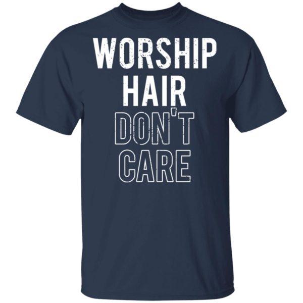 redirect02232021030209 1 600x600 - Worship hair don't care shirt
