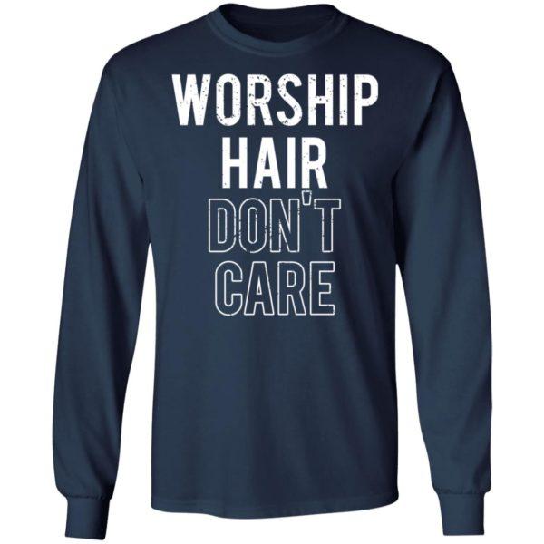 redirect02232021030209 5 600x600 - Worship hair don't care shirt