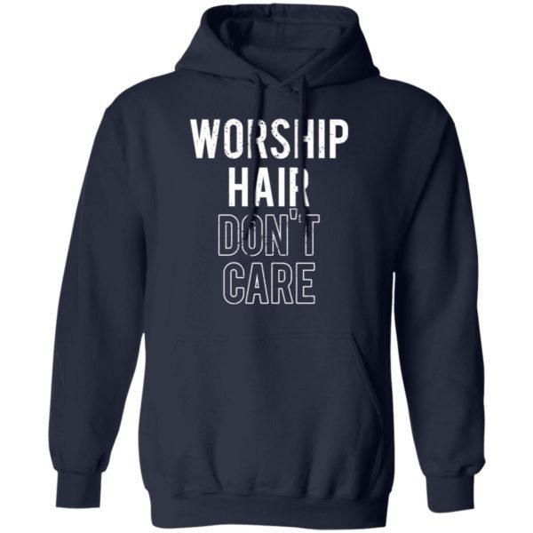 redirect02232021030209 7 600x600 - Worship hair don't care shirt