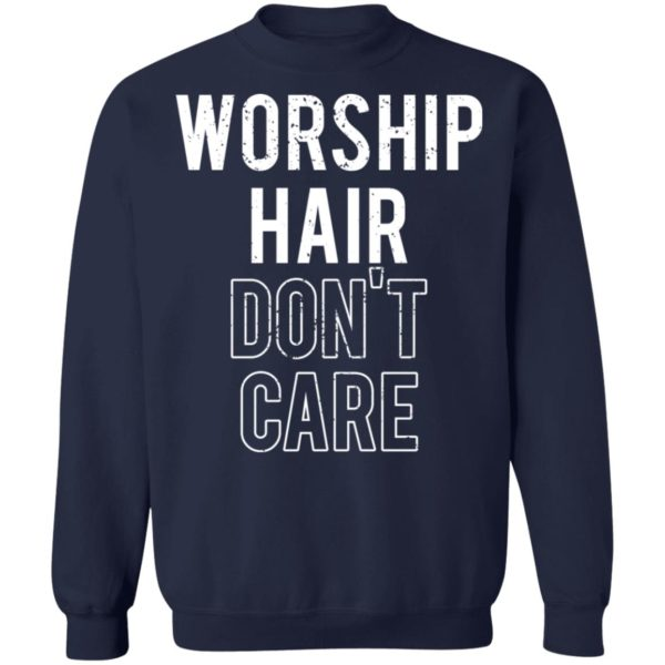 redirect02232021030209 9 600x600 - Worship hair don't care shirt