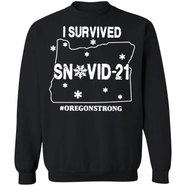 redirect02232021030258 8 600x600 - I survived snovid 21 oregonstrong shirt