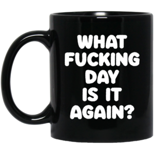 redirect03092021230314 300x300 - What fucking day is it again mug