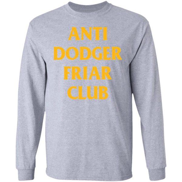 redirect04032021100452 4 600x600 - Anti dodger friar club shirt