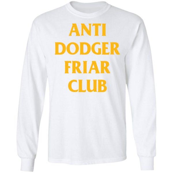 redirect04032021100452 5 600x600 - Anti dodger friar club shirt