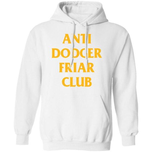 redirect04032021100452 7 600x600 - Anti dodger friar club shirt