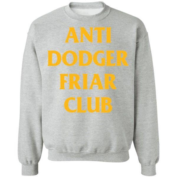 redirect04032021100452 8 600x600 - Anti dodger friar club shirt