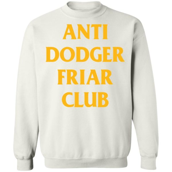 redirect04032021100452 9 600x600 - Anti dodger friar club shirt