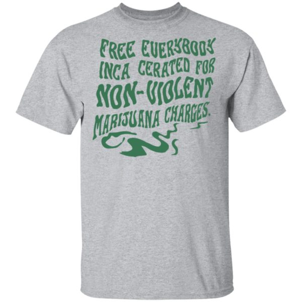 redirect04212021000401 7 600x600 - Free everybody incarcerated for nonviolent marijuana charges shirt