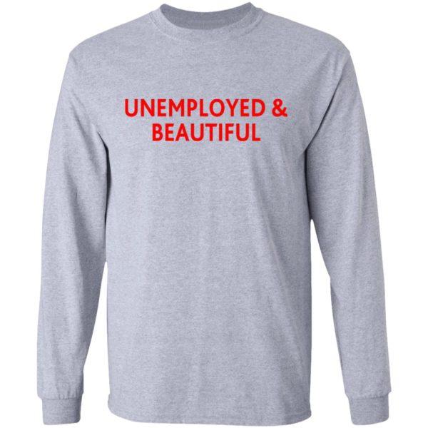 redirect04212021000419 600x600 - Unemployed and beautiful shirt
