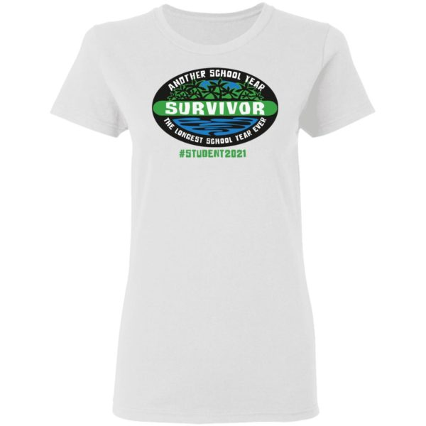 redirect05032021230553 3 600x600 - Another school year survivor the longest school year ever student 2021 shirt