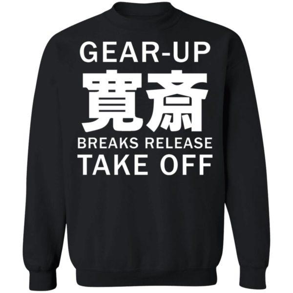 redirect05032021230556 4 600x600 - Gear up breaks release take off shirt