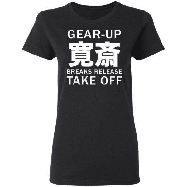 redirect05032021230557 3 600x600 - Gear up breaks release take off shirt