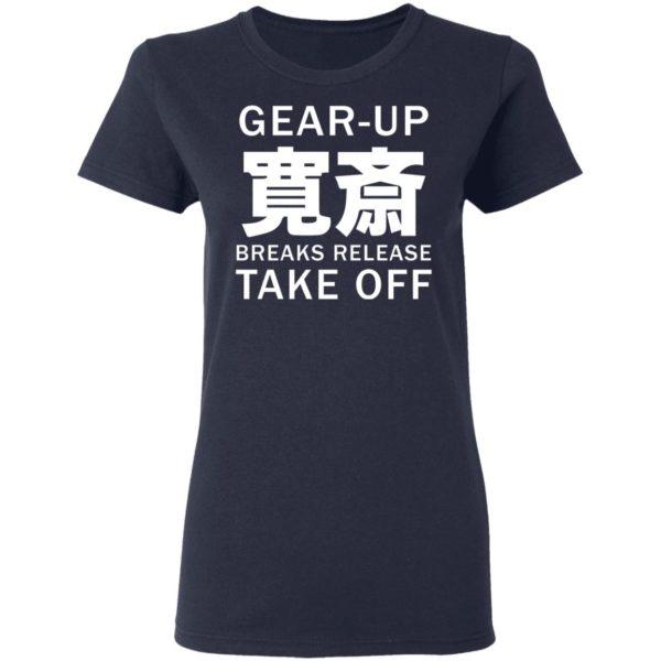 redirect05032021230557 4 600x600 - Gear up breaks release take off shirt