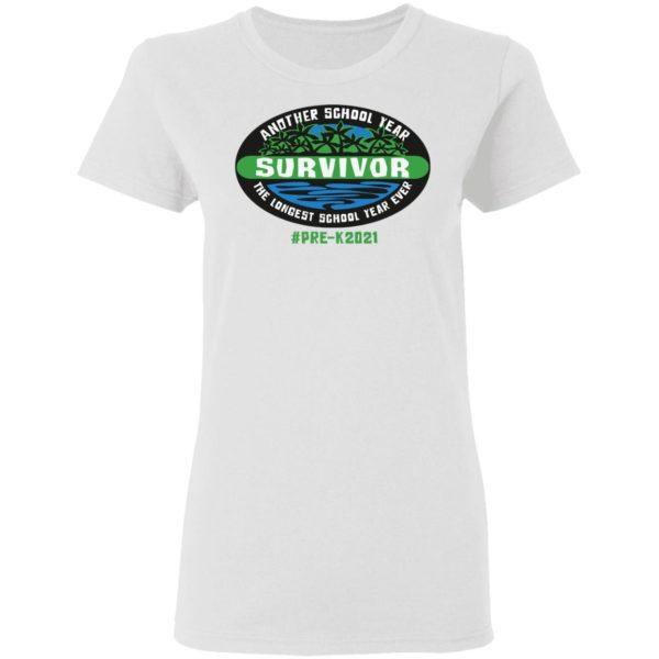 redirect05042021000532 6 600x600 - Another school year survivor the longest school year ever pre-k2001 shirt