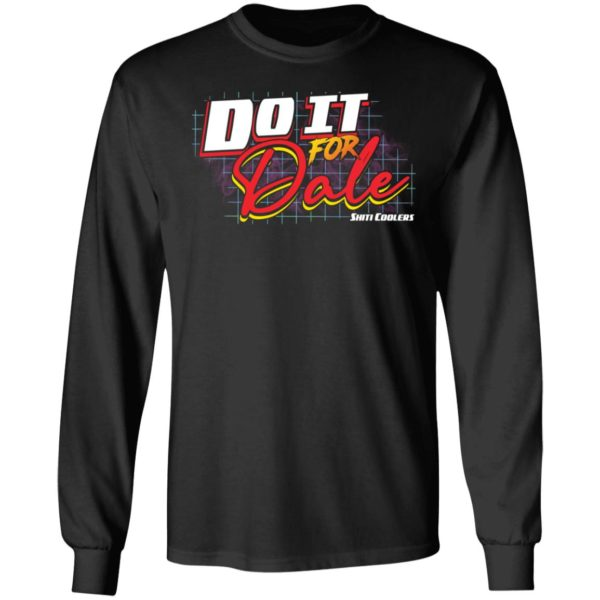 redirect06092021060616 4 600x600 - Do it for dale shiti coolers shirt