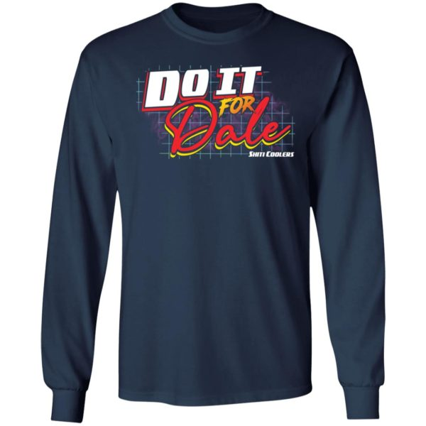 redirect06092021060616 5 600x600 - Do it for dale shiti coolers shirt