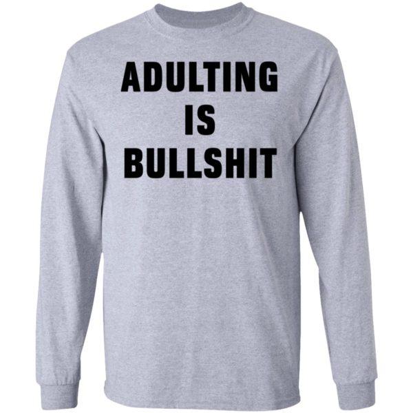 redirect07192021100712 4 600x600 - Adulting is bullshit shirt