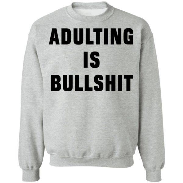redirect07192021100712 8 600x600 - Adulting is bullshit shirt