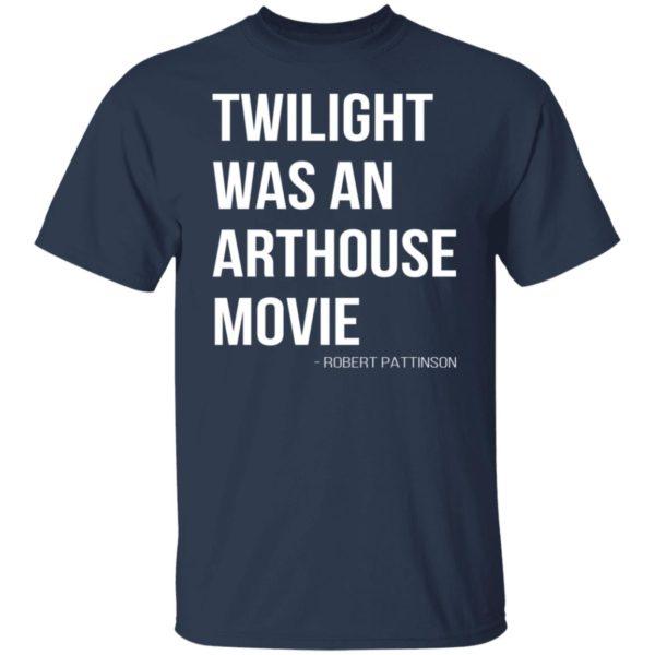 redirect07212021230756 1 600x600 - Twilight was an arthouse movie shirt