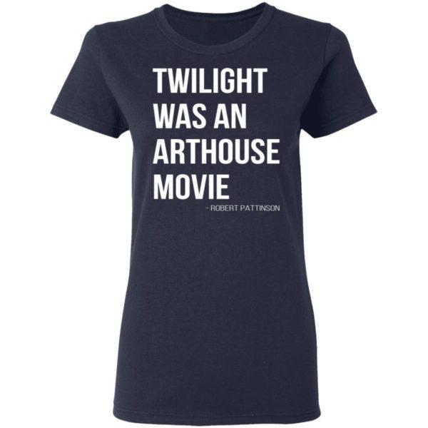 redirect07212021230756 3 600x600 - Twilight was an arthouse movie shirt