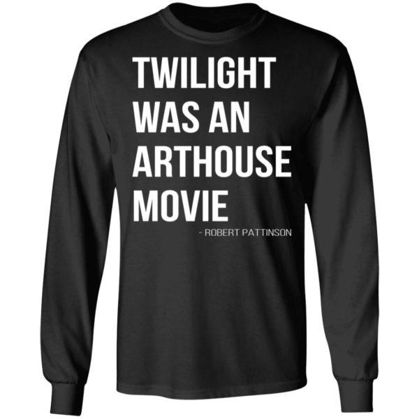 redirect07212021230756 4 600x600 - Twilight was an arthouse movie shirt