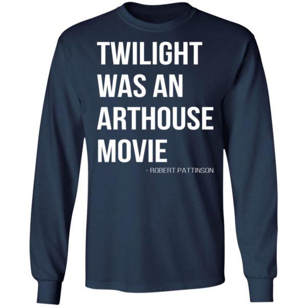 redirect07212021230756 5 600x600 - Twilight was an arthouse movie shirt