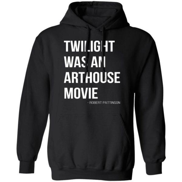 redirect07212021230756 6 600x600 - Twilight was an arthouse movie shirt