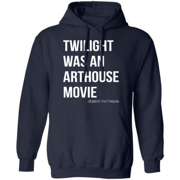 redirect07212021230756 7 600x600 - Twilight was an arthouse movie shirt