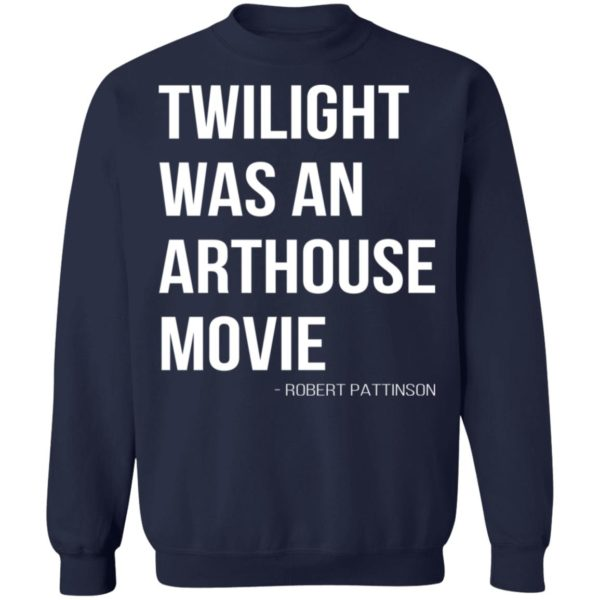 redirect07212021230756 9 600x600 - Twilight was an arthouse movie shirt