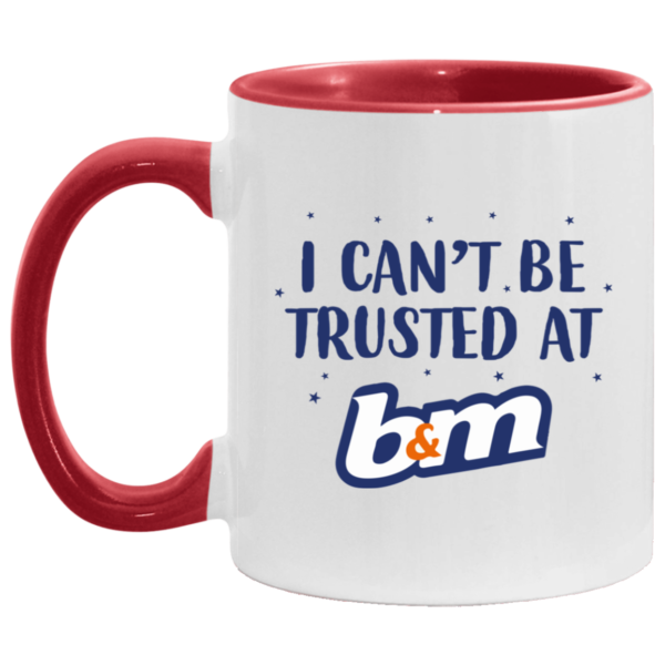 redirect07272021070729 2 600x600 - I can't be trusted at b&m mug