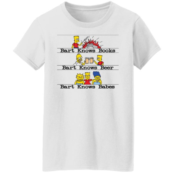 redirect07292021040706 2 600x600 - Bart knows books Bart knows beer Bart knows babes shirt