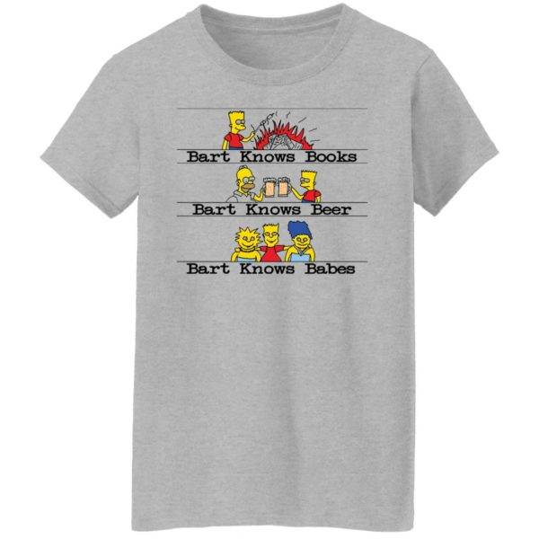 redirect07292021040706 3 600x600 - Bart knows books Bart knows beer Bart knows babes shirt