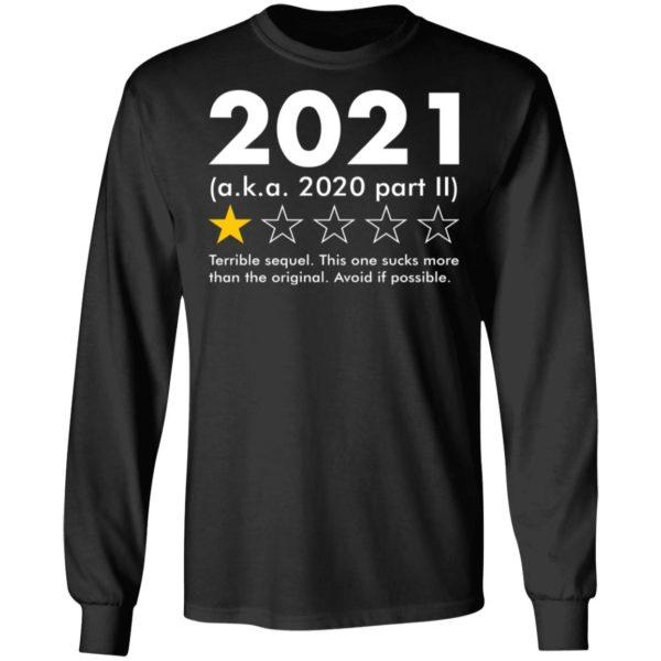 redirect09062021020924 4 600x600 - 2021 aka 2020 part II terrible sequel shirt