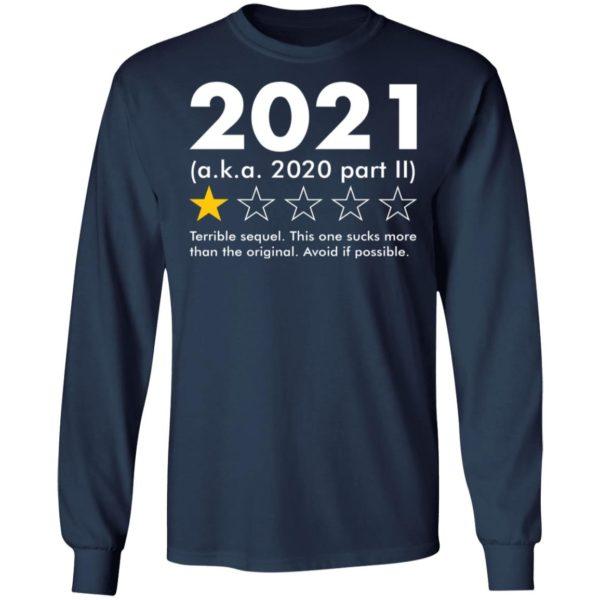 redirect09062021020924 5 600x600 - 2021 aka 2020 part II terrible sequel shirt