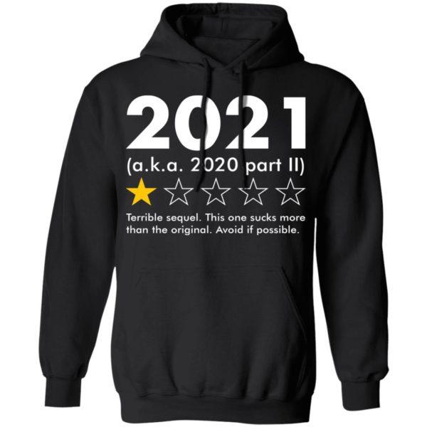 redirect09062021020924 6 600x600 - 2021 aka 2020 part II terrible sequel shirt